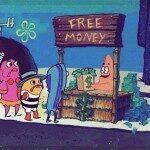 That's money honey!